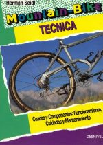 Mountain bike. Técnica.  por Herman Seidl. Ediciones Desnivel
