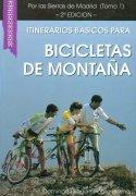 Itinerarios básicos para bicicletas de montaña. Por las Sierras de Madrid (1).  por Domingo Pliego Vega; Pablo Bueno. Ediciones Desnivel