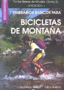Itinerarios básicos para bicicletas de montaña. Por las Sierras de Madrid (2).  por Domingo Pliego Vega; Pablo Bueno. Ediciones Desnivel