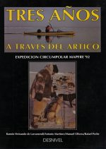 Tres años a través del Ártico.  por VV. AA.. Ediciones Desnivel