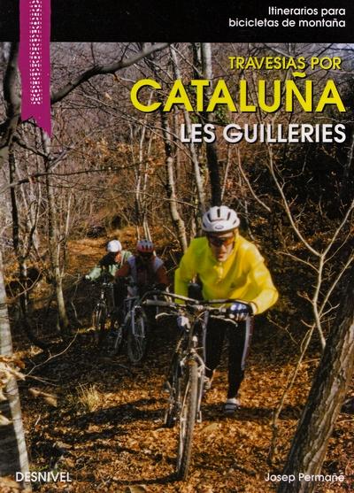 Travesías por Cataluña. Montseny y Les Guilleríes.  por Josep Permané. Ediciones Desnivel