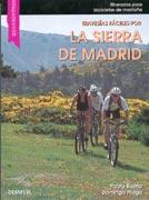 Travesías fáciles por la Sierra de Madrid.  por Domingo Pliego; Pablo Bueno. Ediciones Desnivel