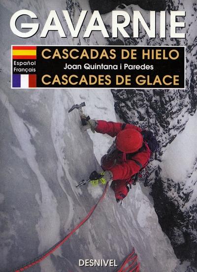 Gavarnie. Cascadas de hielo.  por Joan Quintana i Paredes. Ediciones Desnivel