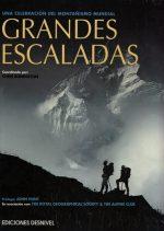Grandes escaladas.  por Chris Bonington. Ediciones Desnivel
