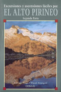 Excursiones y ascensiones fáciles por el Alto Pirineo II.  por Domingo Pliego; Miguel Amengual. Ediciones Desnivel