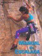 Manual de escalada.  por Michael Hoffmann. Ediciones Desnivel