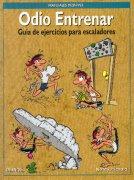 Odio entrenar.  por Nancy Prichard. Ediciones Desnivel