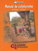 Manual de cicloturismo.  por Juanjo Alonso. Ediciones Desnivel