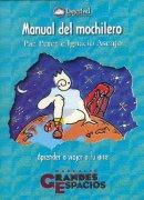 Manual del mochilero.  por Paz Pérez e Ignacio Asenjo. Ediciones Desnivel