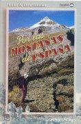 Por las montañas de España. 33 excursiones y ascensiones fáciles.  por VV. AA.. Ediciones Desnivel