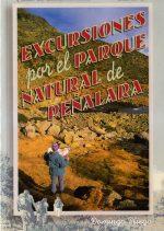 Excursiones por el Parque Natural de Peñalara.  por Domingo Pliego Vega. Ediciones Desnivel
