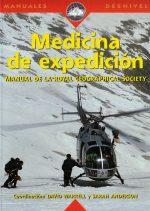 Medicina de expedición.  por David Warrel & Sarah Anderson. Ediciones Desnivel
