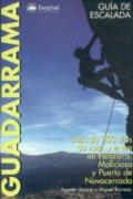 Guía de escalada en Guadarrama.  por Agustín Arranz; Miguel Barroso. Ediciones Desnivel