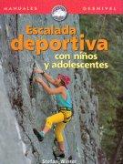 Escalada deportiva con niños y adolescentes.  por Stefan Winter. Ediciones Desnivel