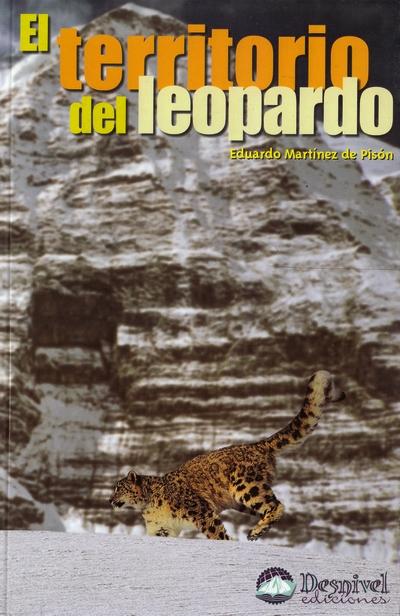 El territorio del leopardo.  por Eduardo Martínez de Pisón. Ediciones Desnivel