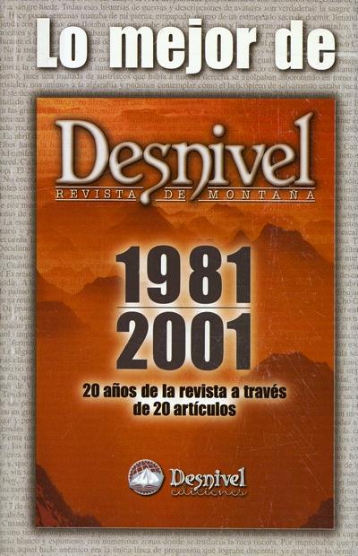 Lo mejor de Desnivel 1981-2001.  por VV. AA.. Ediciones Desnivel