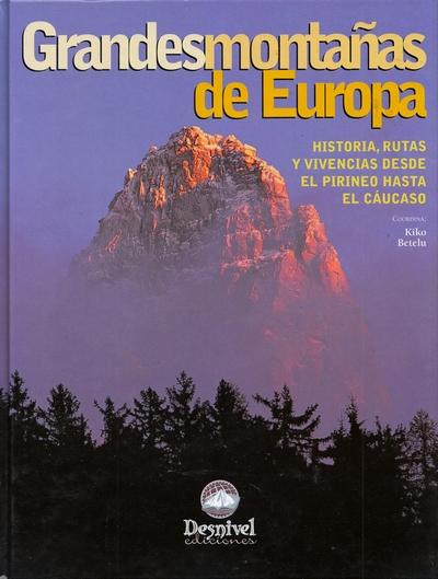 Grandes montañas de Europa. Historia