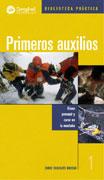 Primeros auxilios. Cómo prevenir y curar en montaña por Enric Subirats Bayego. Ediciones Desnivel