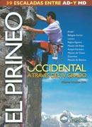 El Pirineo occidental a través del IV grado.  por Alberto Urtasun Uriz. Ediciones Desnivel