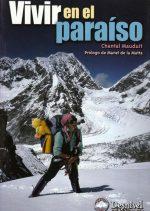 Vivir en el paraíso. por Chantal Mauduit. Ediciones Desnivel