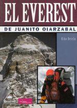 El Everest de Juanito Oiarzabal.  por Kiko Betelu. Ediciones Desnivel