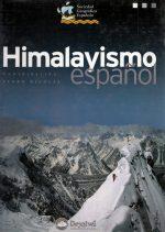 Himalayismo español.  por Pedro Nicolás (Coord.). Ediciones Desnivel