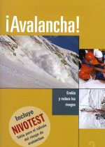 ¡Avalancha!.  por Robert Bolognesi. Ediciones Desnivel