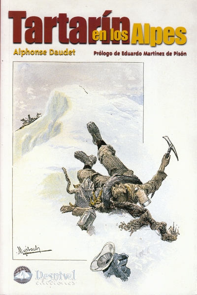 Tartarín en los Alpes.  por Alphonse Daudet. Ediciones Desnivel