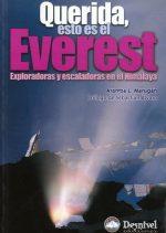 Querida, esto es el Everest. Exploradoras y escaladoras en el Himalaya