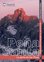 Peña Santa. La perla de los Picos.  por Isidoro Rodríguez Cubillas. Ediciones Desnivel