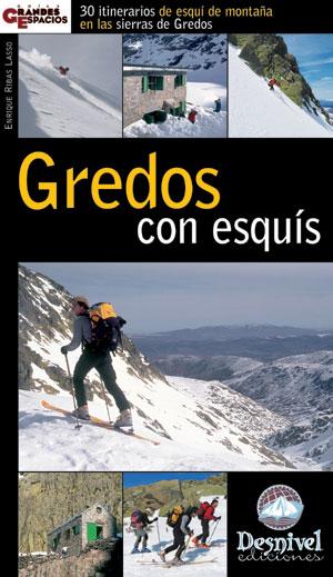 Gredos con esquís. 30 itinerarios de esquí de montaña en las sierras de Gredos por Enrique Ribas Lasso. Ediciones Desnivel