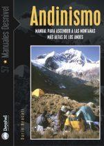 Andinismo. Manual para ascender a las montañas más altas de los Andes por Darío Bracali. Ediciones Desnivel