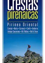 Crestas pirenaicas. Pirineo oriental por Pako Sánchez. Ediciones Desnivel