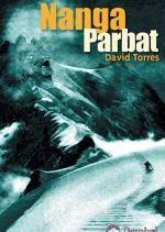 Nanga Parbat.  por David Torres. Ediciones Desnivel