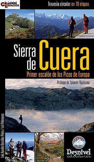 Sierra de Cuera. Primer escalón de los Picos de Europa. Travesía circular en 10 etapas por Loli Palomares; Luis Aurelio González. Ediciones Desnivel