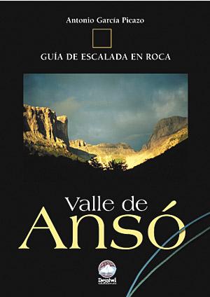 Valle de Ansó. Guía de escalada en roca por Antonio García Picazo. Ediciones Desnivel