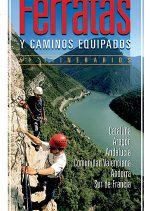 Nuevas ferratas y caminos equipados.  por VV. AA.. Ediciones Desnivel