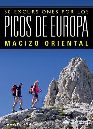 50 Excursiones por los Picos de Europa. Tomo III. Macizo Oriental. Tomo III por César de Prado Malagón. Ediciones Desnivel