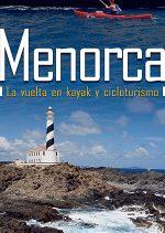 Menorca. La vuelta en kayak y cicloturismo por Sergi Lara. Ediciones Desnivel