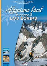 Alpinismo fácil en el macizo de los Écrins.  por VV. AA.. Ediciones Desnivel