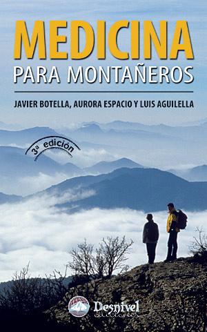 Medicina para montañeros.  por Javier Botella de Maglia; VV. AA.. Ediciones Desnivel