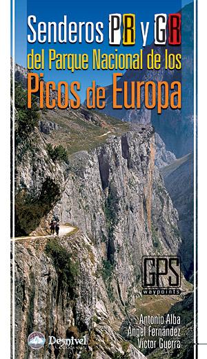 Senderos PR y GR del Parque Nacional de los Picos de Europa.  por VV. AA.. Ediciones Desnivel
