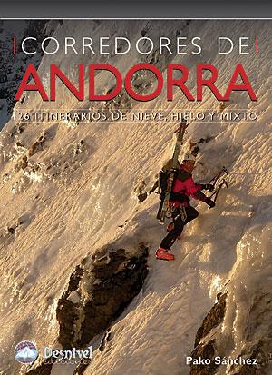 Corredores de Andorra. 126 itinerarios de hielo