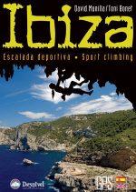 Ibiza. Escalada deportiva. Sport climbing por David Munilla; Toni Bonet. Ediciones Desnivel