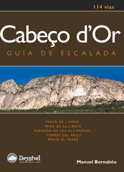 Cabeço d'Or. Guía de escalada. 114 vías por Manuel Bernabéu. Ediciones Desnivel