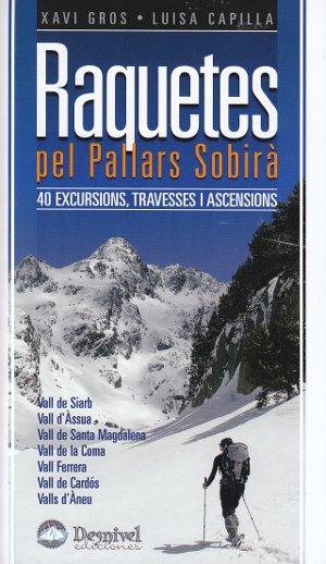Raquetes pel Pallars Sobirà. 40 Excursions