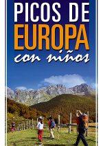 Picos de Europa con niños. 25 excursiones por Jesús Nicolás Sánchez. Ediciones Desnivel