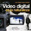 Vídeo digital en la naturaleza  ()