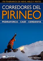 Corredores del Pirineo – Pedraforca • Cadí • Cerdanya. 178 itinerarios de nieve