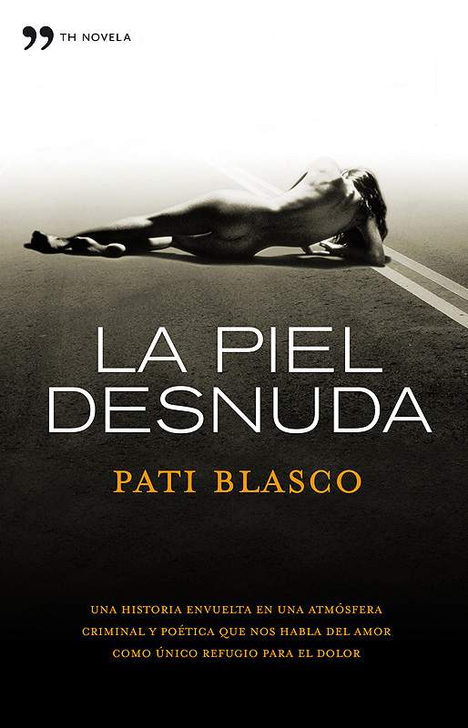 "Portada del libro ""La piel desnuda"", de Pati Blasco"
